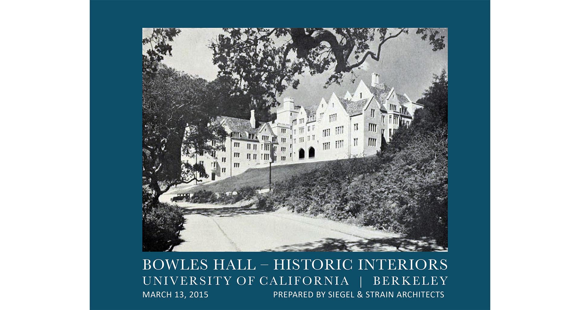 UC Berkeley Bowles Hall | Historic Interiors Report
